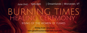 Burning Times Healing Ceremony @ Dreamland